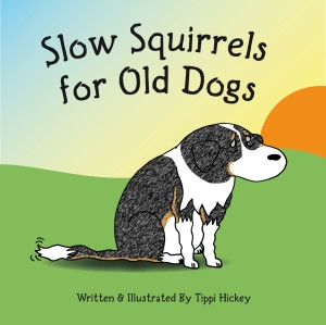 Slow Squirrels for Old Dogs.indd